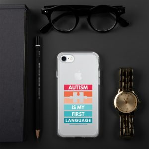Autism Is My First Language – iPhone Case