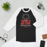 There's No Cure For Being Human – 3/4 sleeve raglan shirt